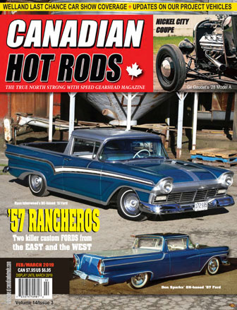 Canadian Hot Rod Magazine February 2019/March 2019 Volume 14 Issue 3